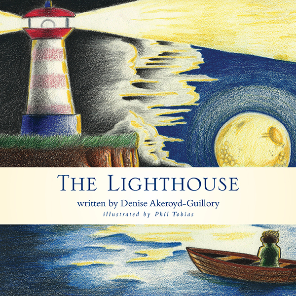 The Lighthouse  by  Denise Akeroyd-Guillory
