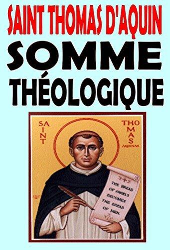 Somme Théologique (illustré): Texte intégral  by  Saint Thomas DAquin