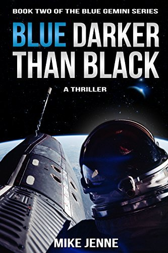 Blue Darker Than Black: A Thriller Mike Jenne