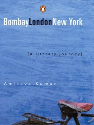 Bombay London New York Amitava Kumar