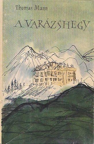 A Varázshegy  by  Thomas Mann