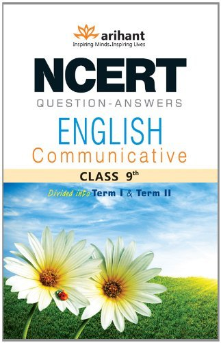 NCERT Questions - Answers: English Communicative for Class 9th  by  Raina Jain
