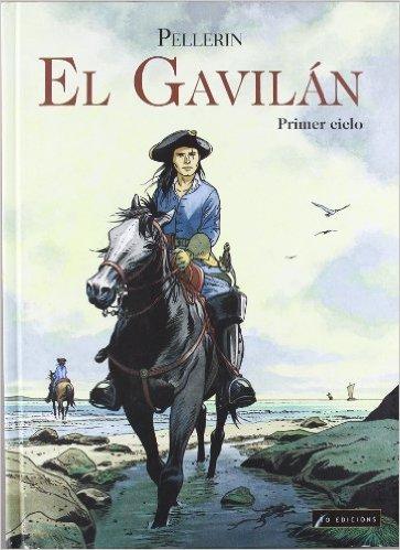 El Gavilán. Primer ciclo Patrice Pellerin