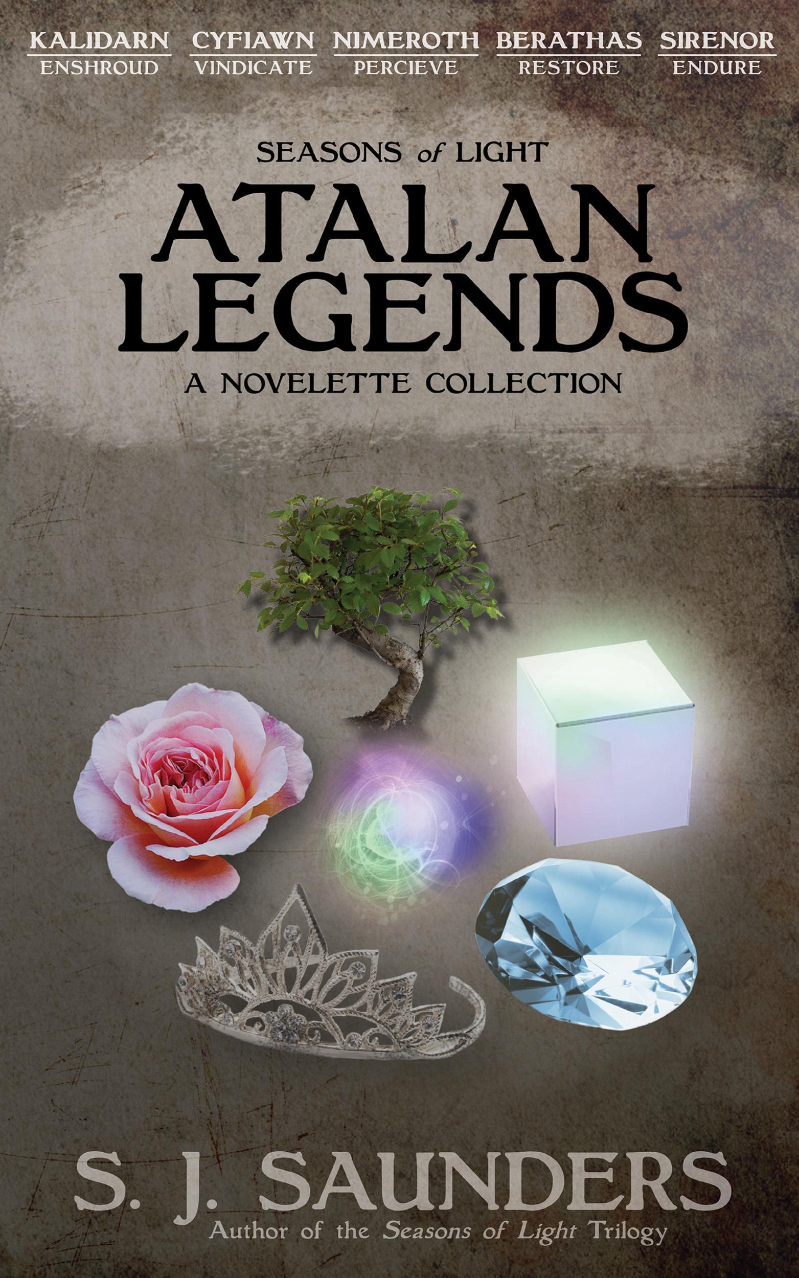 Seasons of Light: Atalan Legends S.J. Saunders