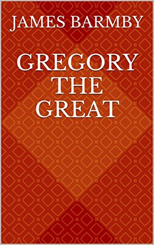 GREGORY the GREAT James Barmby