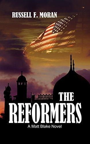 The Reformers: A Matt Blake Novel (The Matt Blake legal thriller series Book 1) Russell Moran