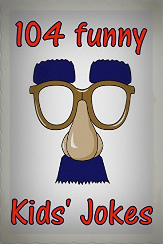 104 Funny Kids Jokes: A Collection of Funny Jokes for all the Family Roy Sharp