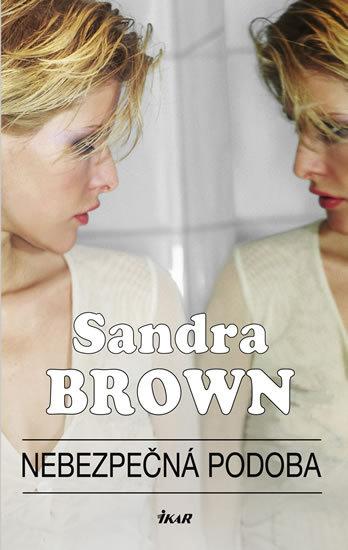 Nebezpečná podoba Sandra Brown