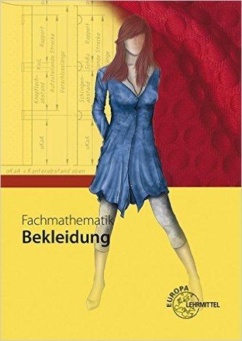 Fachmathematik Bekleidung  by  Hannelore Eberle