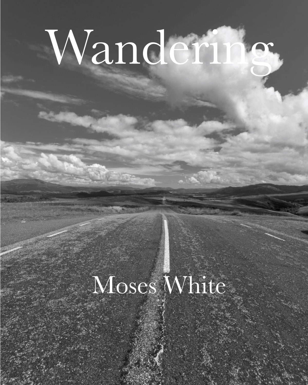 Wandering  by  Moses White