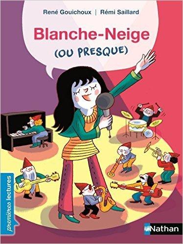 Blanche-Neige ou presque René Gouichoux