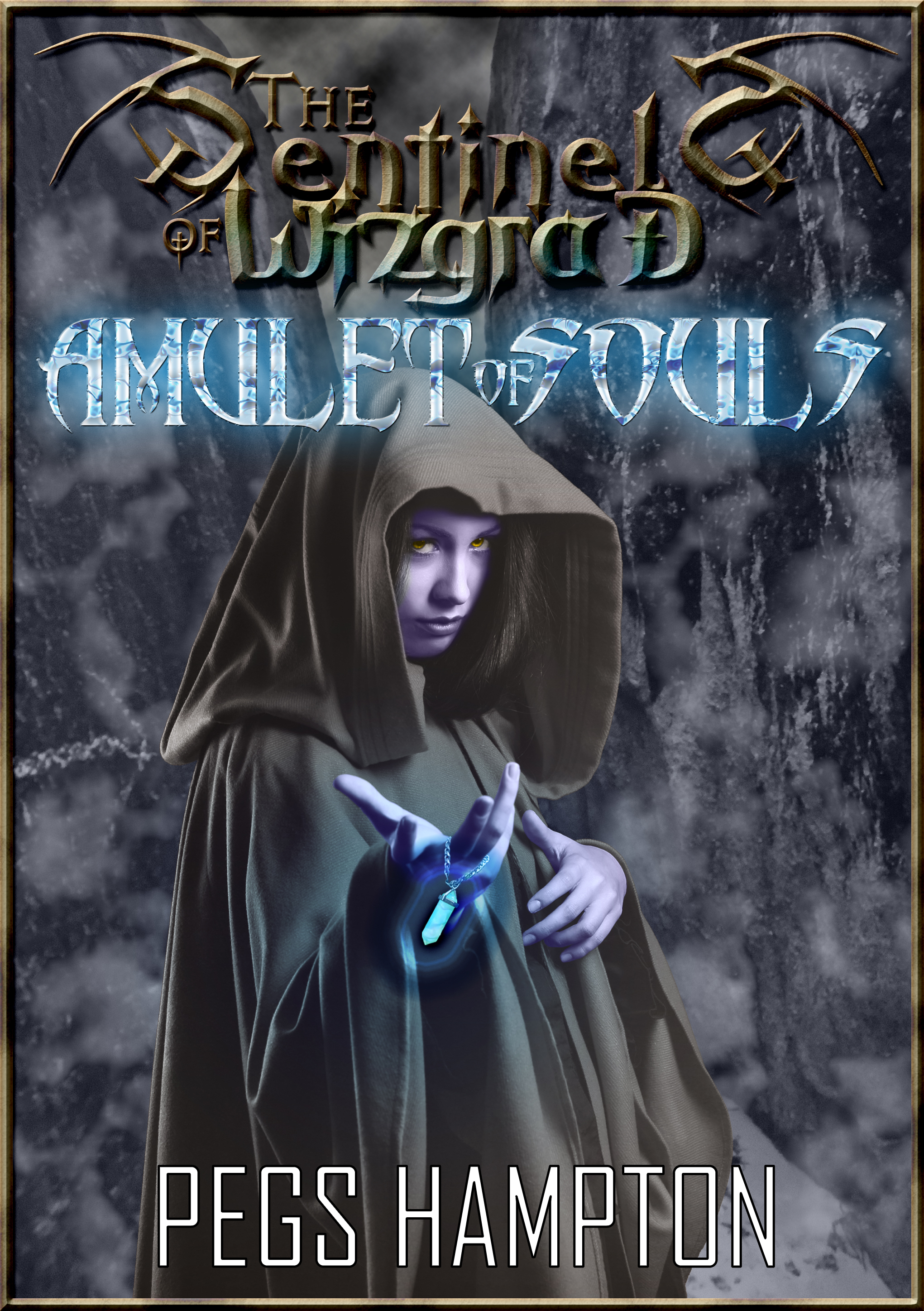 Amulet of Souls (The Sentinels of Wizgrad #1) Pegs Hampton