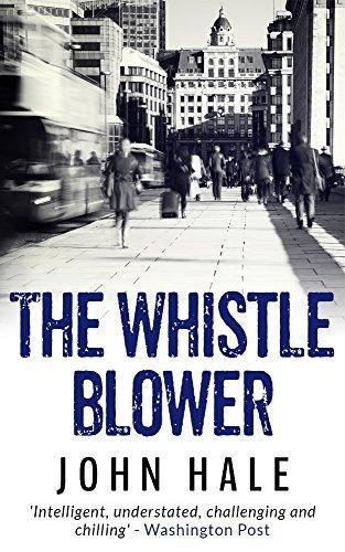 The Whistle Blower John Hale