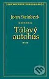 Túlavý autobus  by  John Steinbeck