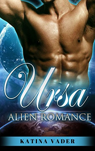 BWWM: Ursa (Paranormal BBW Scifi Alien Mail Order Bride Romance) (BWWM Alpha Male Interracial Fantasy Short Stories) Katina Vader