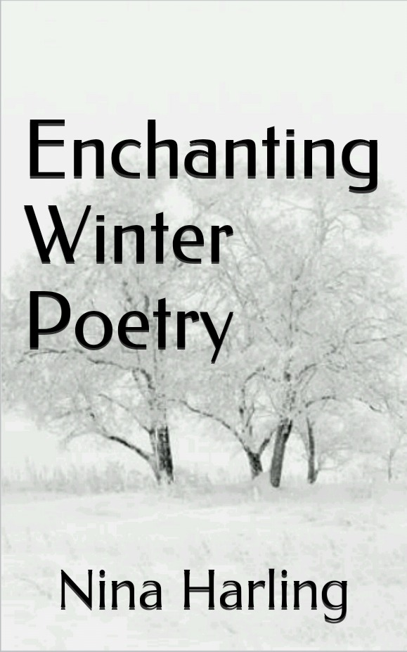 Enchanting Winter Poetry  by  Nina Harling