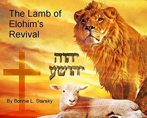 The Lamb of Elohims Revival Bonnie Starsky