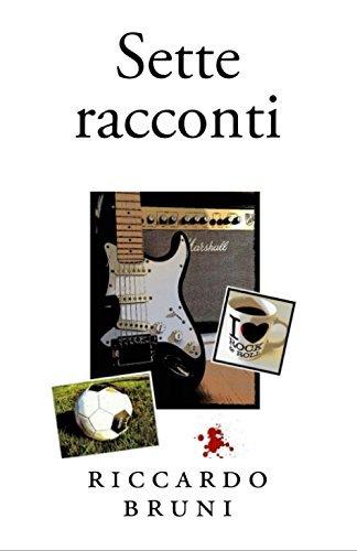 Sette racconti Riccardo Bruni