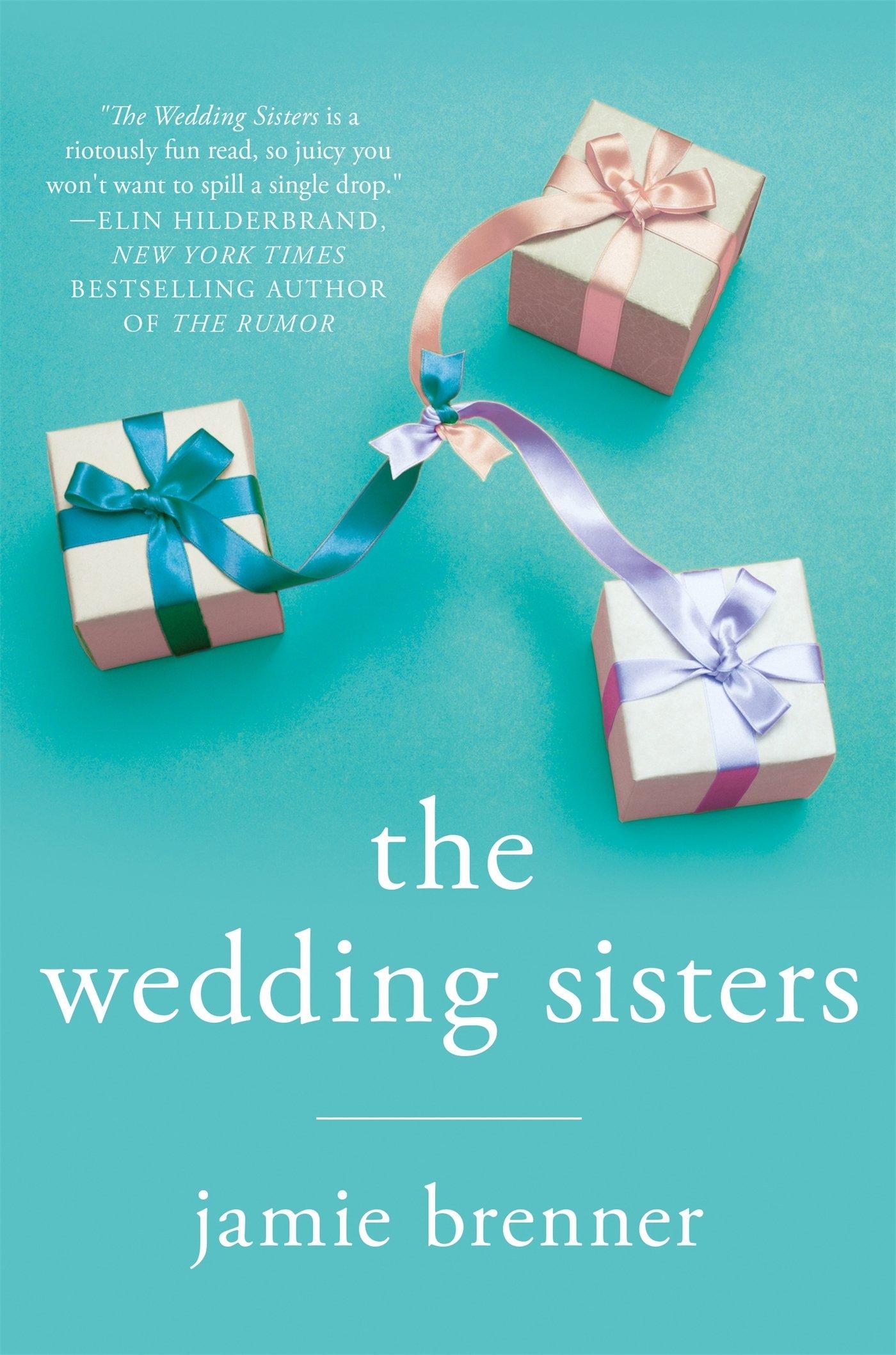 The Wedding Sisters Jamie Brenner