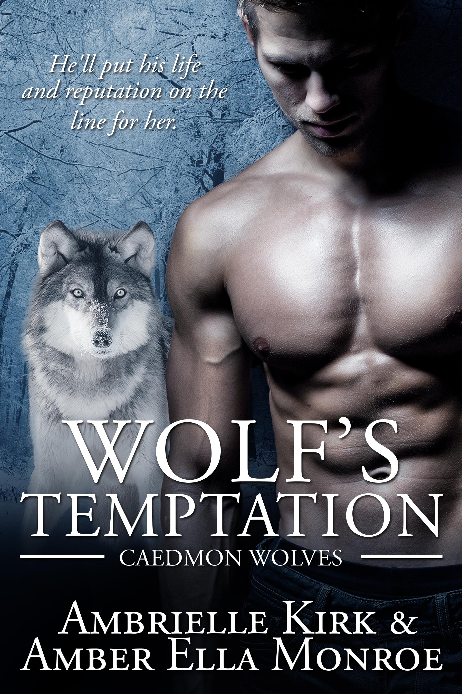 Wolfs Temptation (Caedmon Wolves #7) Ambrielle Kirk
