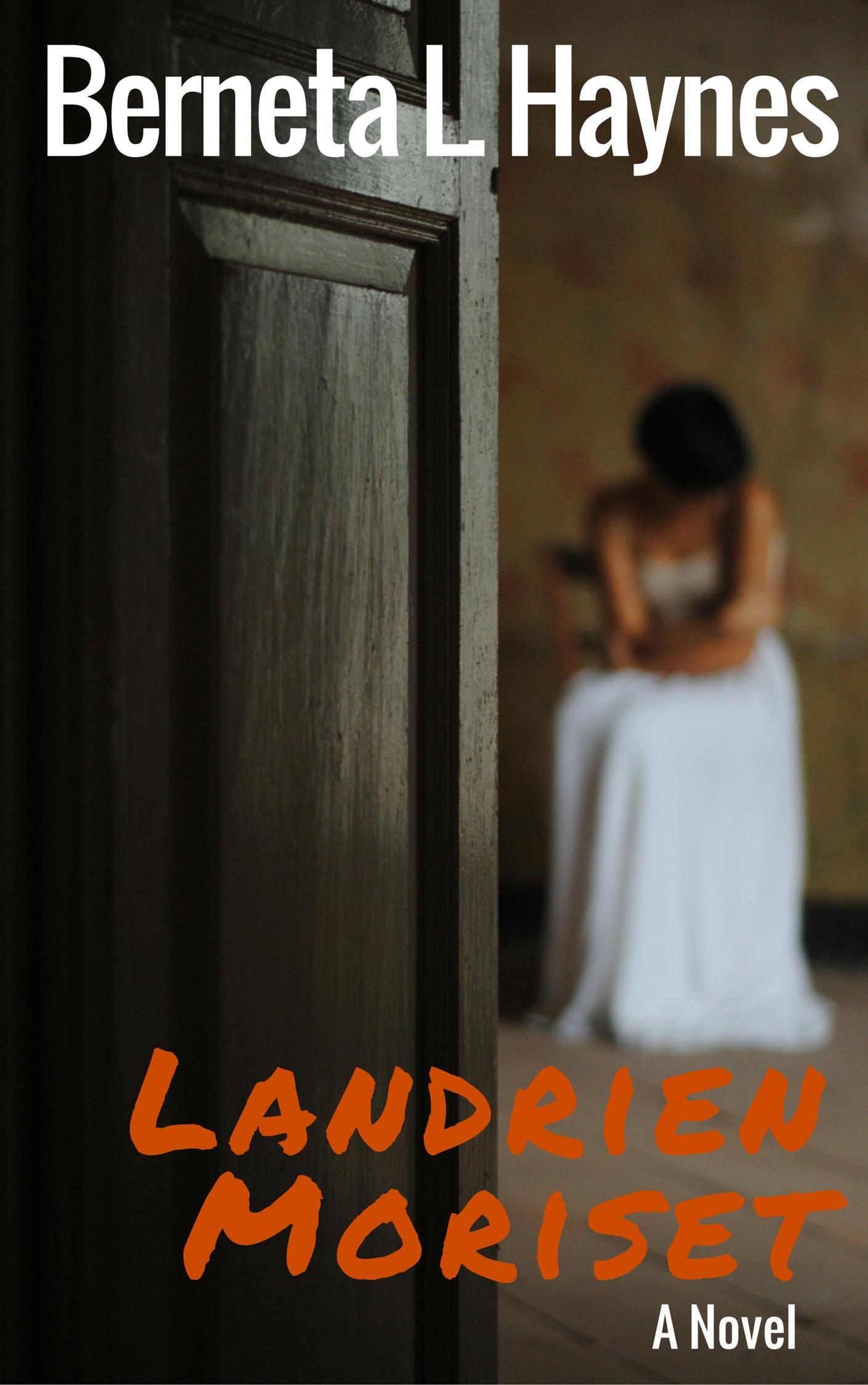 Landrien Moriset  by  Berneta L. Haynes