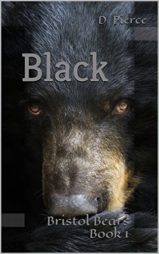 Black: Bristol Bears Book 1  by  D. Pierce