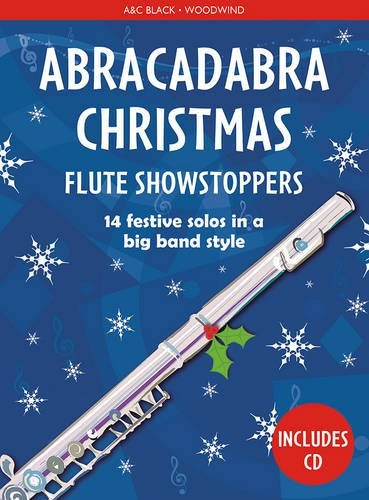 Abracadabra Christmas: Flute Showstoppers Christopher Hussey
