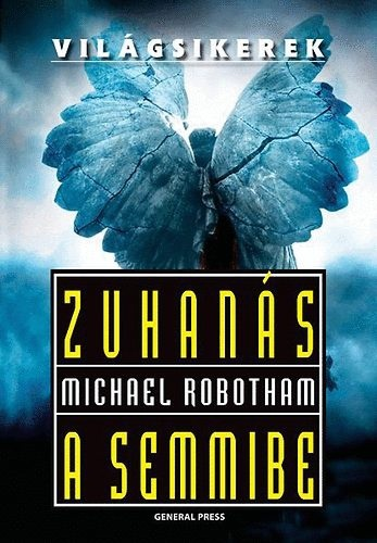Zuhanás a semmibe (Joseph OLoughlin #3)  by  Michael Robotham