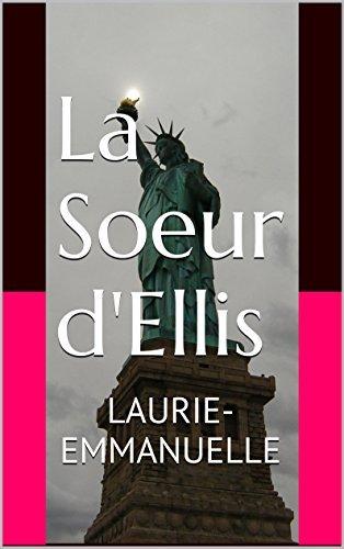 La soeur dEllis Laurie-Emmanuelle