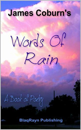 Words of Rain: A Book of Poetry James Coburn