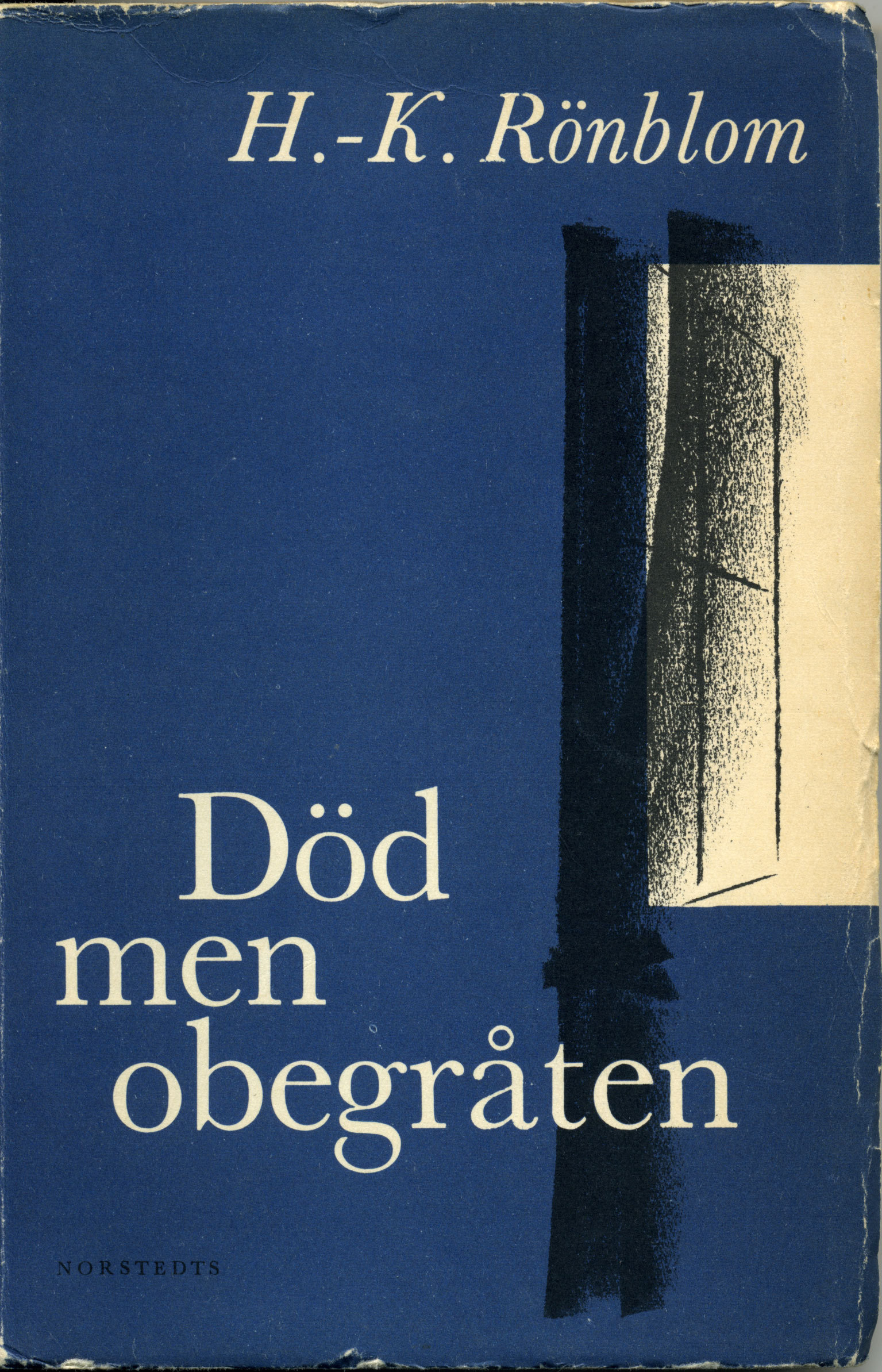 Död men obegråten (Paul Kennet, #8)  by  H.-K. Rönblom