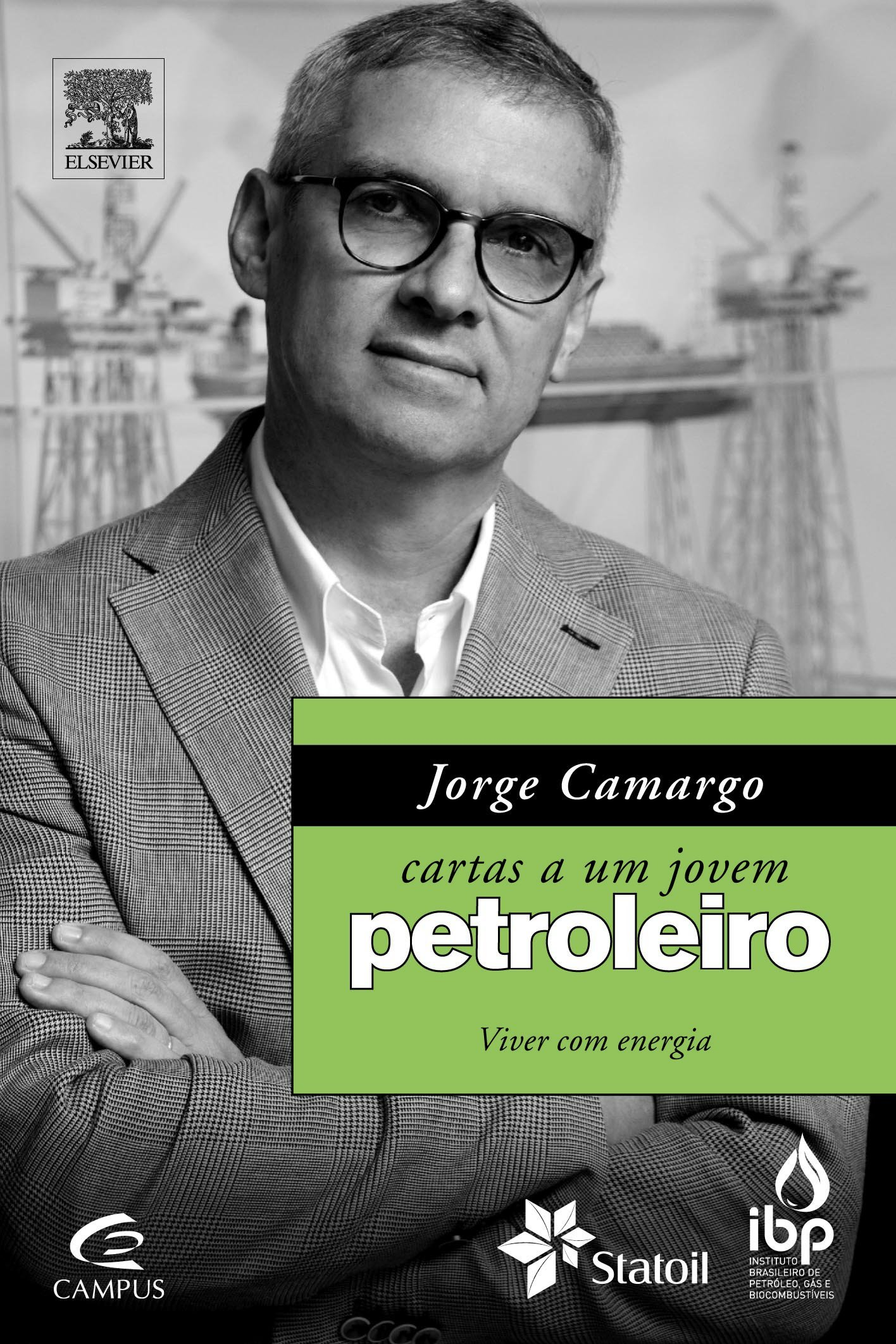 Cartas a um Jovem Petroleiro Jorge Camargo
