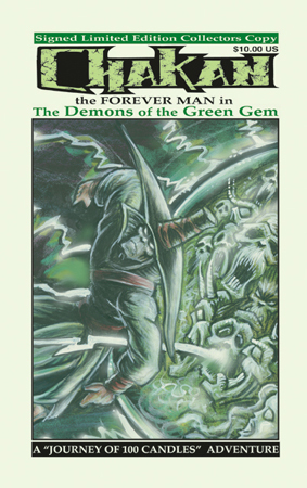 Chakan, the Forever Man in: The Demons of The Green Jem, a Journey of 100 Candles Adventure (Chakan the Forever Man: Journey of 100 Candles, #2)  by  Robert A. Kraus