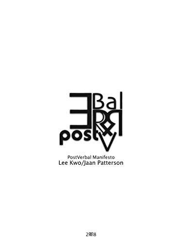 PostVerbal Manifesto: The Gap Jaan Patterson