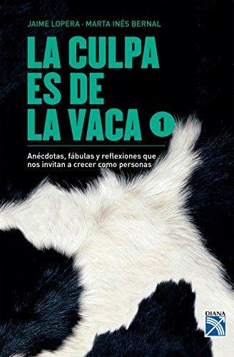 La culpa es de la vaca 1  by  Jaime Lopera