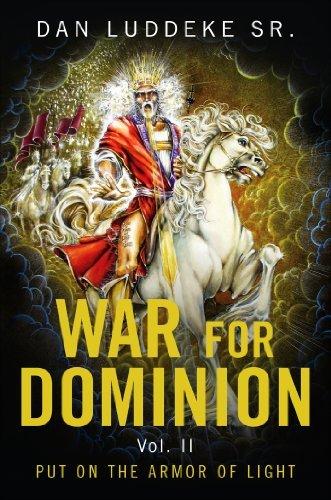 War for Dominion: 2  by  Dan Luddeke