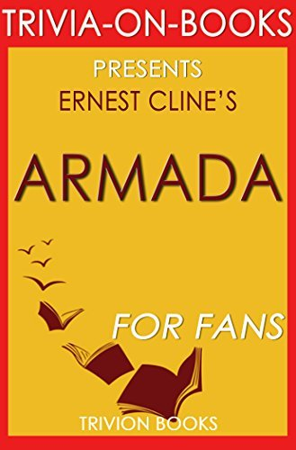 Armada: A Novel By Ernest Cline (Trivia-On-Books)  by  Trivion Books