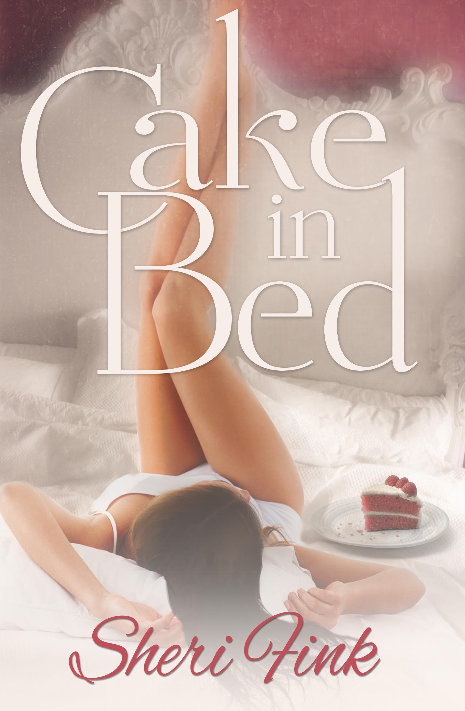 Cake in Bed Sheri   Fink