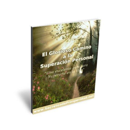 El Glorioso Camino a la Superación Personal Jhon Edison Bueno Martinez