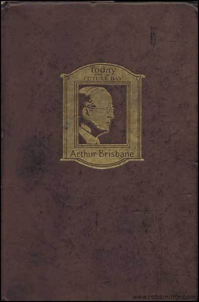 Today and the Future Day  by  Arthur Brisbane