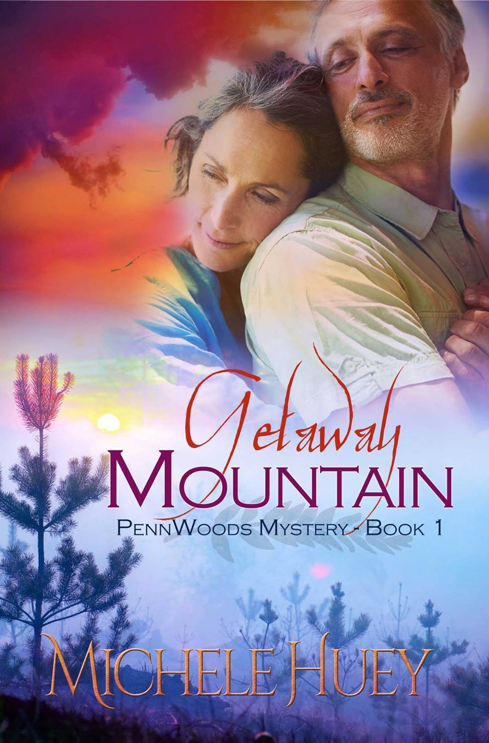 Getaway Mountain (PennWoods Mystery #1)  by  Michele Huey
