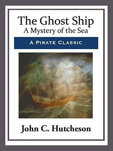 The Ghost Ship  by  John C Hutcheson