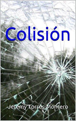 Colisión  by  Jeremy Torres-Montero