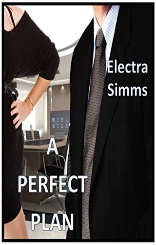 A Perfect Plan  by  Electra Simms