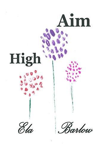 Aim HIgh (Zulu Time Series Book 1) Ela Barlow