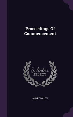 Proceedings of Commencement  by  Hobart College