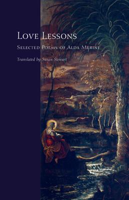 Love Lessons: Selected Poems of Alda Merini  by  Alda Merini