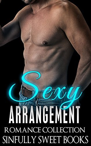 ROMANCE: Sexy Arrangement (Menage Secret Baby Pregnancy Romance Collection)  by  Sinfully Sweet Books