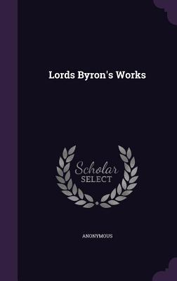 Lords Byrons Works Anonymous