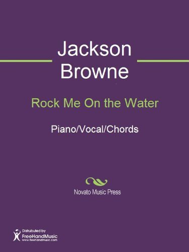 Rock Me On the Water Jackson Browne